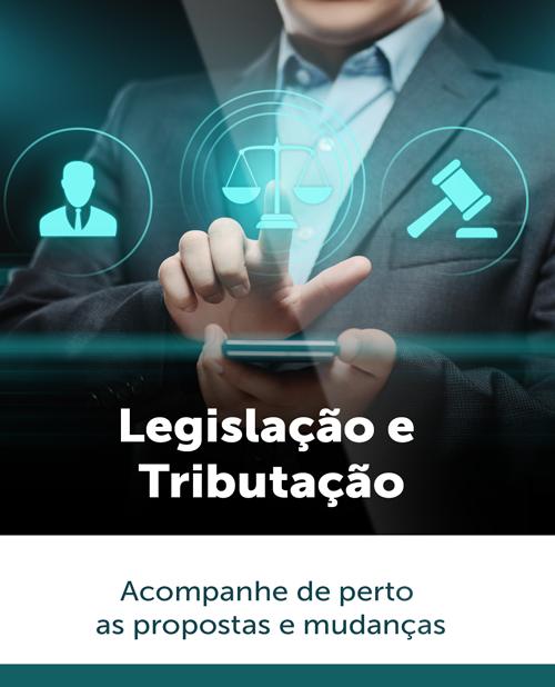 Legislação e Tributação