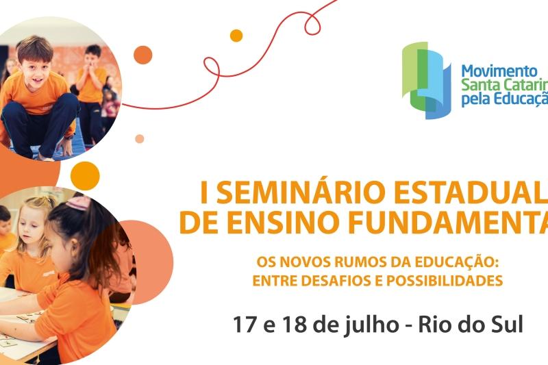 Rio do Sul recebe seminário estadual de ensino fundamental